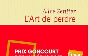 L'Art de perdre, Prix Goncourt des lycéens 2017