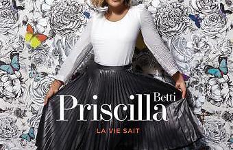 Priscilla Betti - La vie sait