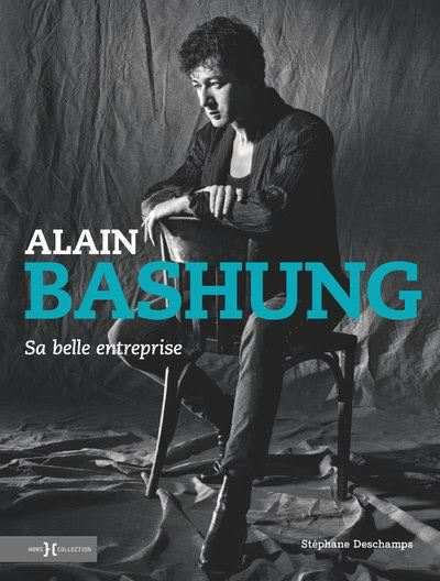 Alain Bashung Sa Belle Entreprise De Stephane Deschamps