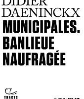 Municipales. Banlieue naufragée de Didier Daeninckx - Gallimard
