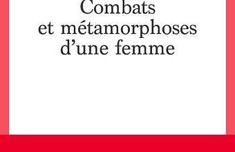 Combats-et-metamorphoses-d-une-femme.jpg