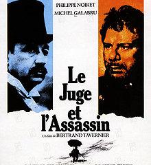Le juge et l'assassin de Bertrand Tavernier  - Sortie 1976