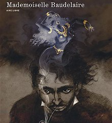 Mademoiselle Baudelaire, Yslaire, Editions Dupuis, collection Aire Libre, avril 2021